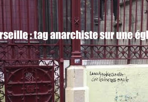 Marseille : une église catholique taguée par un anarchiste