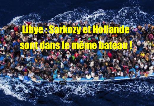 Catastrophe libyenne : Sarkozy et Hollande complices !
