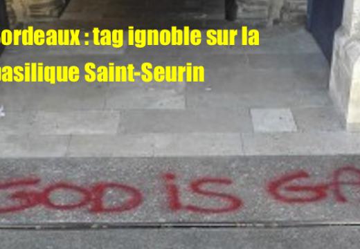 Bordeaux : tag ignoble sur la basilique Saint-Seurin