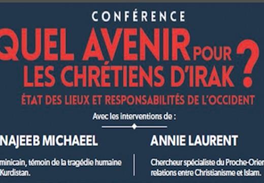 Conférence à Paris : Quel avenir pour les chrétiens d'Irak ?