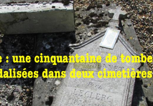 Eure : une cinquantaine de tombes vandalisées dans deux cimetières