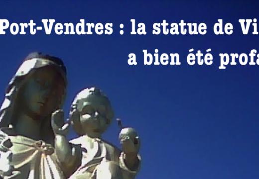 Port-Vendres : retour sur la profanation de la statue de la Vierge
