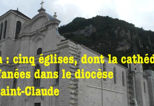 Jura : 5 églises profanées dans le diocèse de Saint-Claude