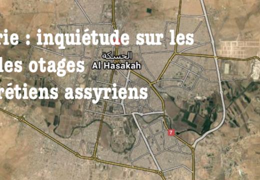 Syrie : Hassaké assiégée par les djihadistes, inquiétude sur le sort des otages chrétiens
