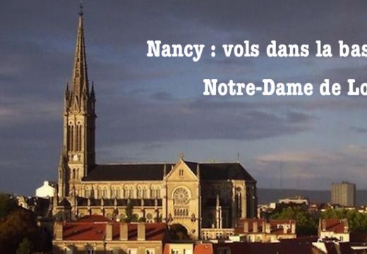 Nancy : vols dans la basilique Notre-Dame-de-Lourdes