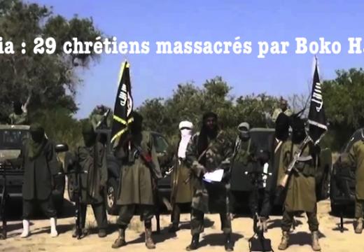 Nigéria : nouveaux massacres de chrétiens par Boko Haram
