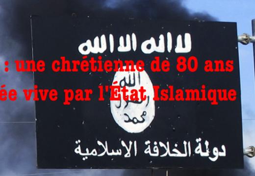 Irak : une chrétienne de 80 ans brûlée vive par l'État Islamique ?