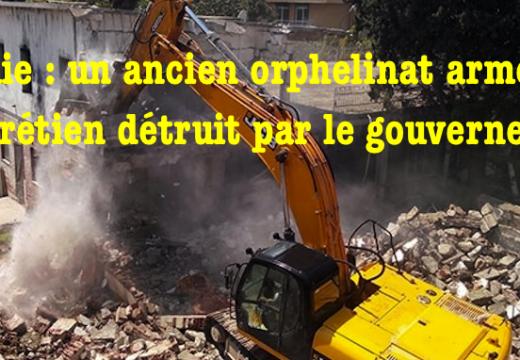 Centenaire du génocide : le gouvernement turc fait démolir un ancien orphelinat arménien