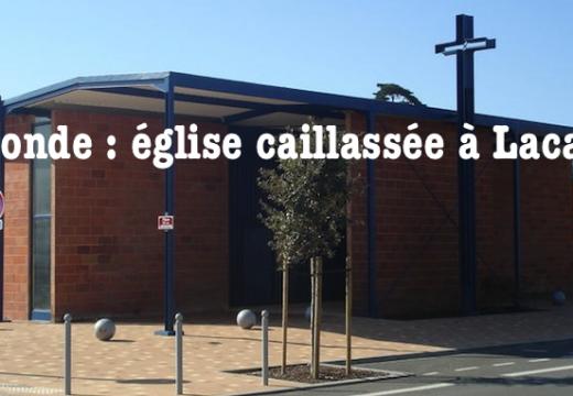 Gironde : église caillassée à Lacanau