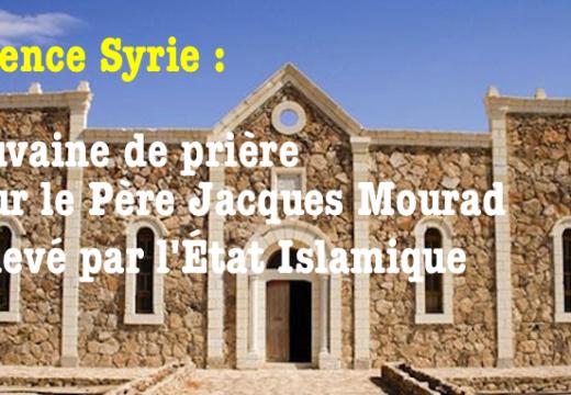 Syrie : des prières urgentes pour le Père Jacques Mourad !