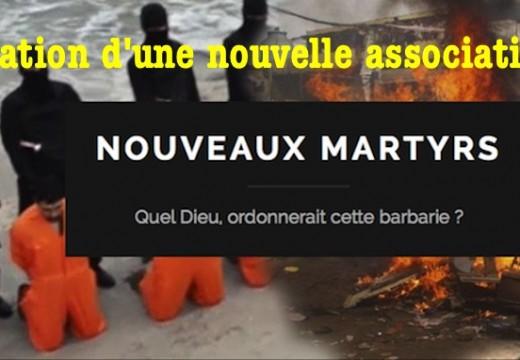 Nouveaux Martyrs : une association pour en parler