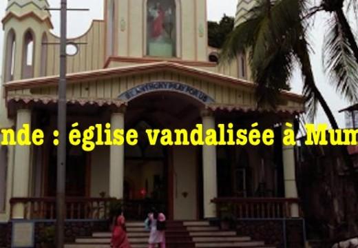 Inde : église vandalisée à Mumbai