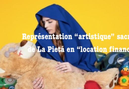 """Représentation """"artistique"""" sacrilège de la Pietá"""