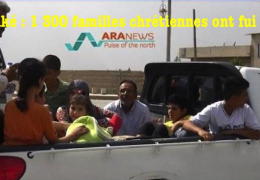 Syrie : 1 300 familles chrétiennes ont fui Hassaké