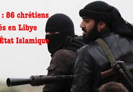Libye : 86 chrétiens enlevés par l'État Islamique
