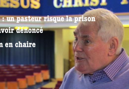 Ulster : un pasteur risque 6 mois de prison pour avoir dénoncé l'islam