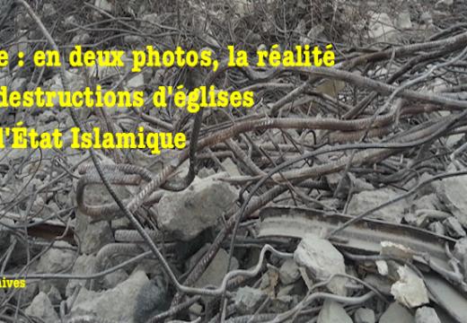 Syrie : deux photos qui en disent long sur les destructions d'églises…