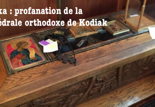 Alaska : profanation de la cathédrale orthodoxe de Kodiak