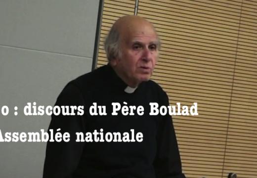 Vidéo : le Père Boulad à l'Assemblée Nationale