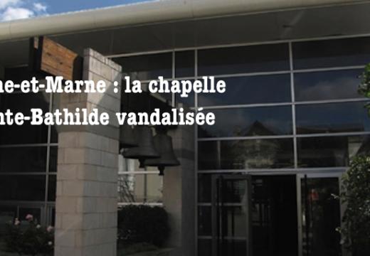 Seine-et-Marne : une chapelle vandalisée à Chelles