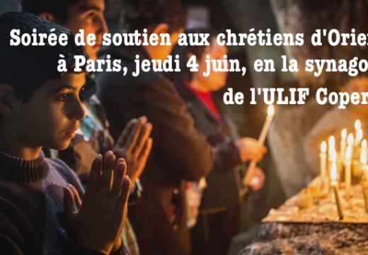 4 juin : soirée de solidarité avec les chrétiens d'Orient