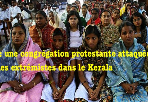 Inde : une congrégation chrétienne attaquée en plein service dans le Kerala