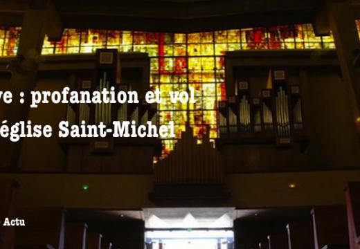 Le Havre : profanation et vol dans l'église Saint-Michel