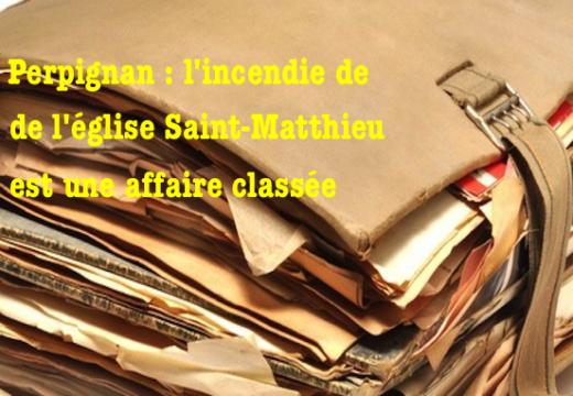 Église Saint-Matthieu de Perpignan : la police enterre le dossier