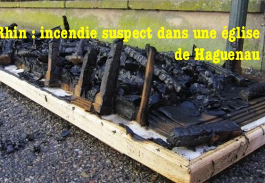 Bas-Rhin : incendie suspect dans une église de Haguenau