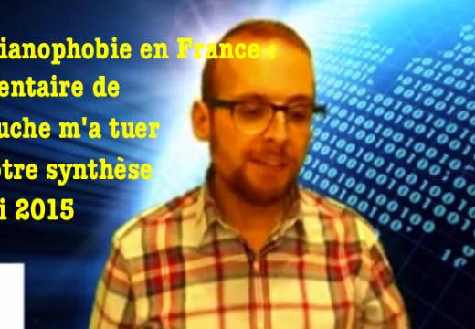 """Christianophobie en France : une contribution de """"La Gauche m'a tuer"""""""