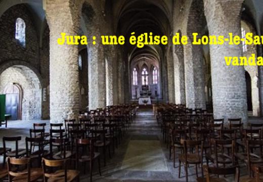 Lons-le-Saunier : l'église Saint-Désiré vandalisée