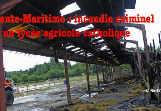 Charente-Maritime : incendie criminel dans un lycée catholique
