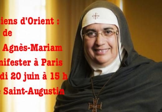 Paris : Mère Agnès-Mariam appelle à la manifestation du samedi 20 juin