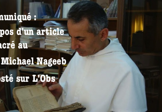 Communiqué à propos d'un post consacré au P. Michael Nageeb