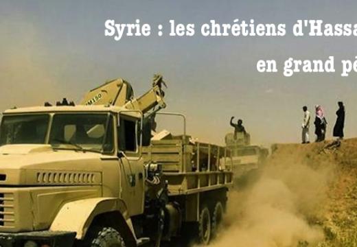 Syrie : les chrétiens d'Hassaké en grand danger…
