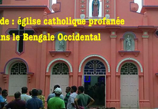 Inde : une église vandalisée et profanée dans le Bengale Occidental