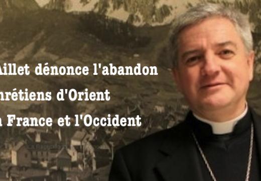 L'évêque de Bayonne dénonce l'abandon des chrétiens d'Orient