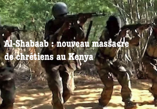 Kenya : nouveau massacre de chrétiens par Al-Shabaab