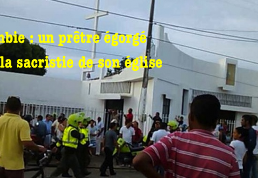 Colombie : un prêtre égorgé dans la sacristie de son église