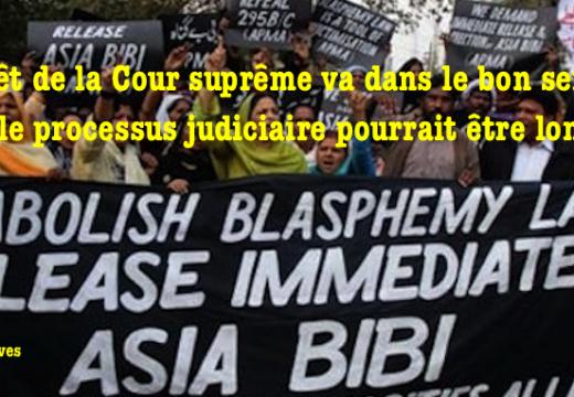 Asia Bibi : la Cour suprême va dans le bon sens, mais le processus judiciaire pourrait être long