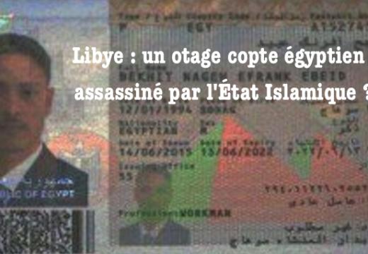 Libye : un otage chrétien égyptien pourrait avoir été assassiné