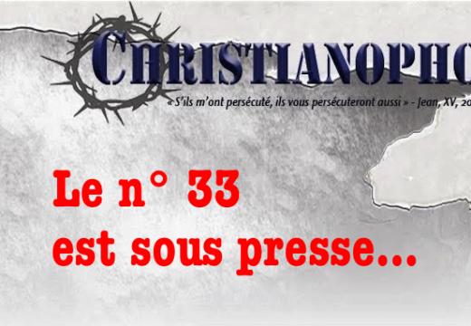 Christianophobie Hebdo : le n° 33 est sous presse…