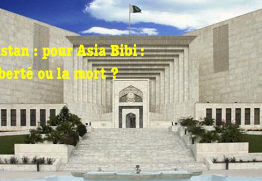 Ultime jugement pour Asia Bibi : la liberté ou la mort ?