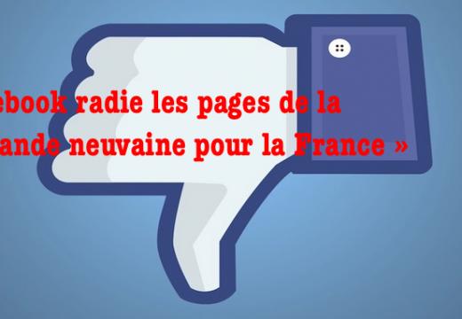 Les pages Facebook de la « Grande Neuvaine » radiées sans explications…