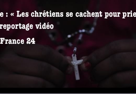 France 24 : en Inde, les chrétiens se cachent pour prier…