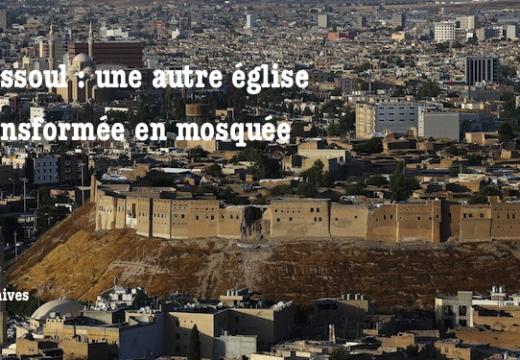 Irak : une église de Mossoul transformée en mosquée