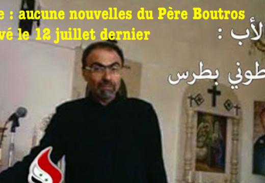 Syrie : sans nouvelles du Père Boutros enlevé depuis 12 jours