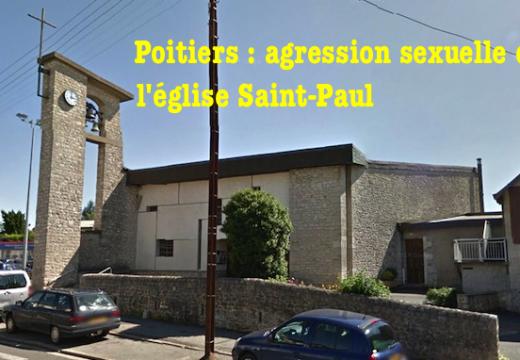 Poitiers : tentative de viol, en plein jour, dans l'église Saint-Paul