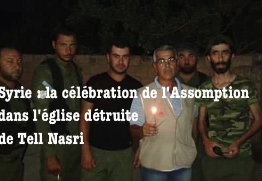 Syrie : retour sur la célébration de l'Assomption dans le Khabour