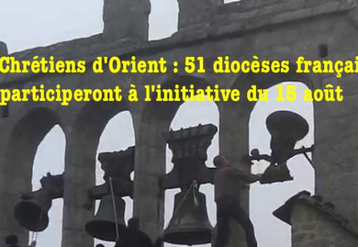 15 août pour les chrétiens d'Orient : 51 diocèses français participent